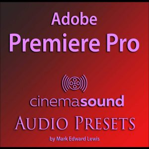 Adobe Premiere Pro Audio Presets Library