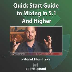 Quick Start to Mixing in 5.1 and Higher