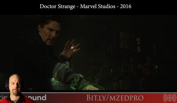 Sound Effects Sorcery: Doctor Strange