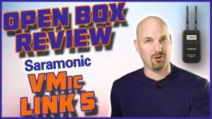 Open Box Review Saramonic VMic Link5 Wireless System for Dialog!