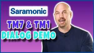 Saramonic TM7 & TM1 Demo for Dialog
