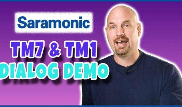 Saramonic TM7 & TM1 Demo for Dialog