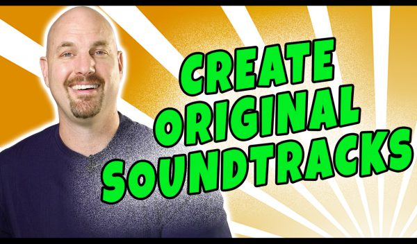 Learn How To Create Original Soundtracks!