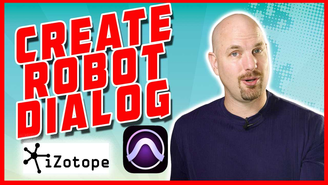 Create Robot Dialog in Pro Tools With iZotope Plugins