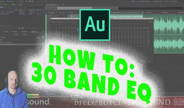 Adobe Audition How To: 30 Band EQ