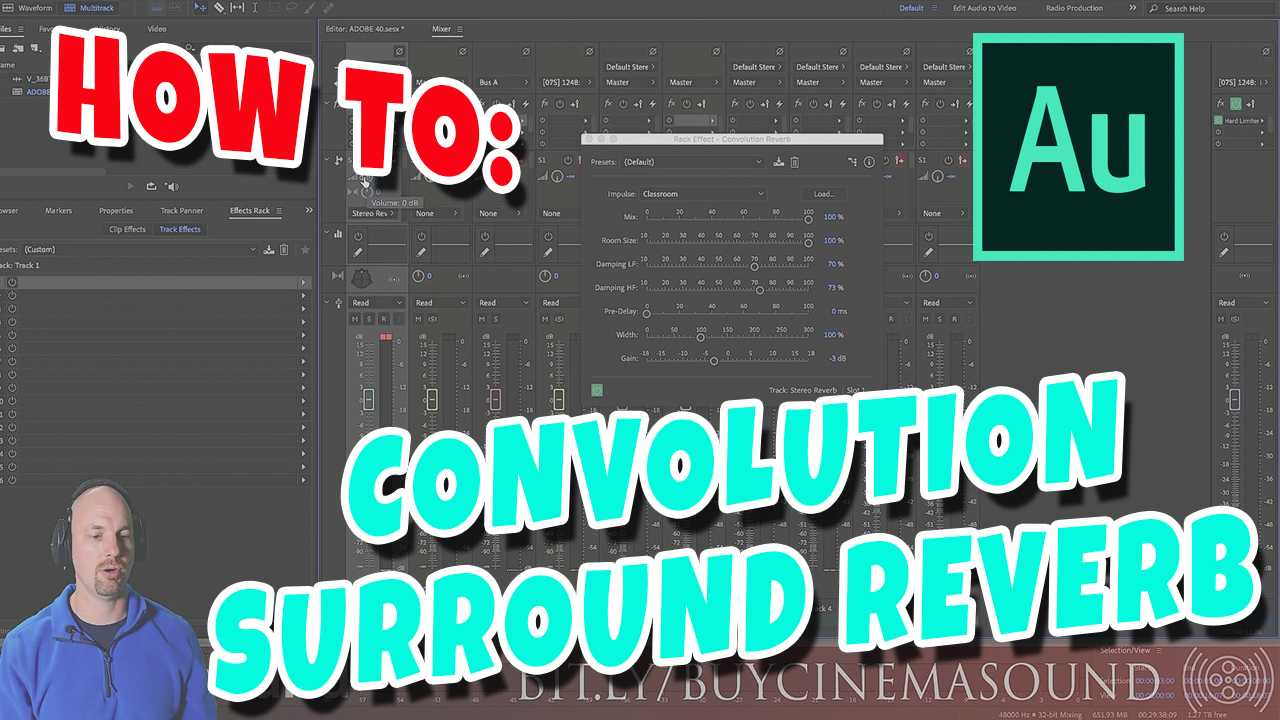 Adobe Audition How To: Convolution Surround Reverbs