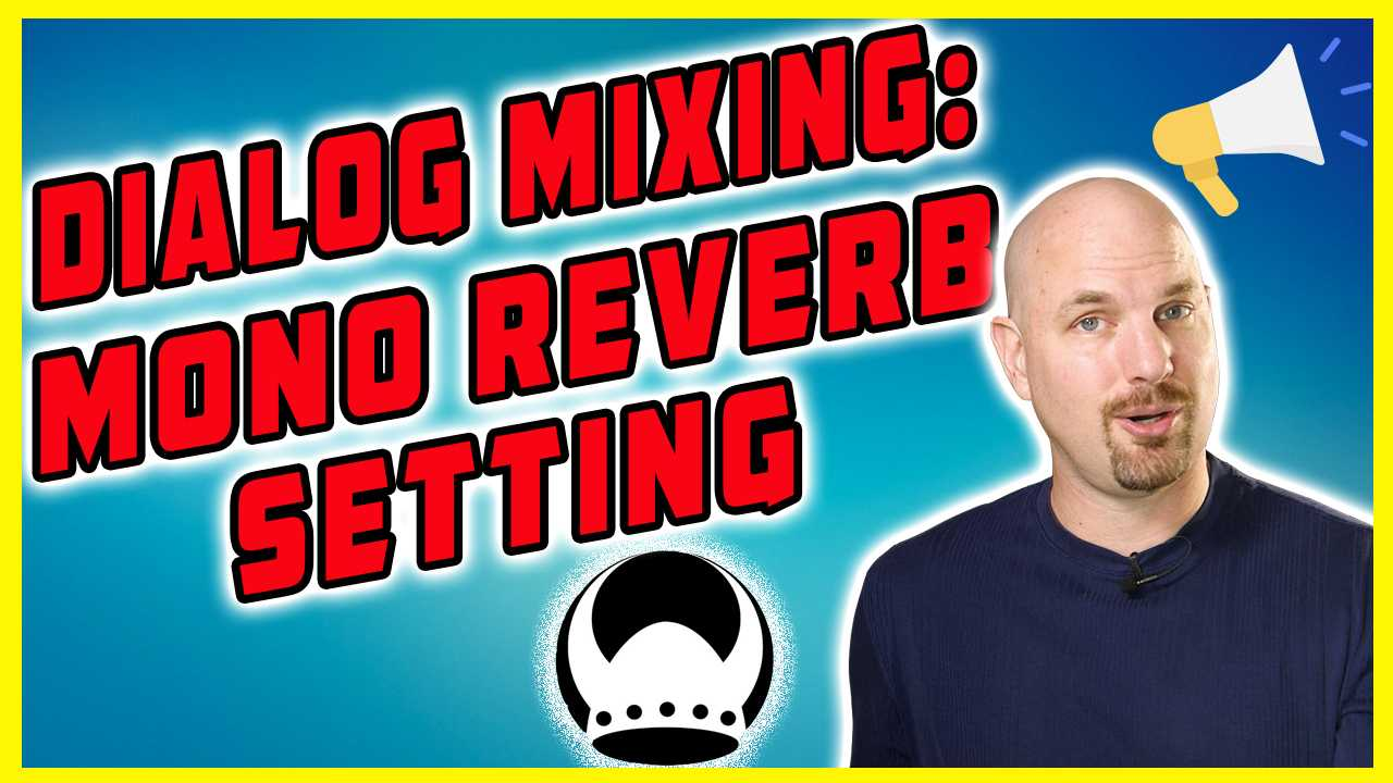 Dialog Mixing How To: The Right Valhalla Room Mono Reverb Setting