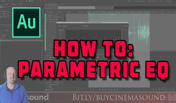Adobe Audition How To: Parametric EQ