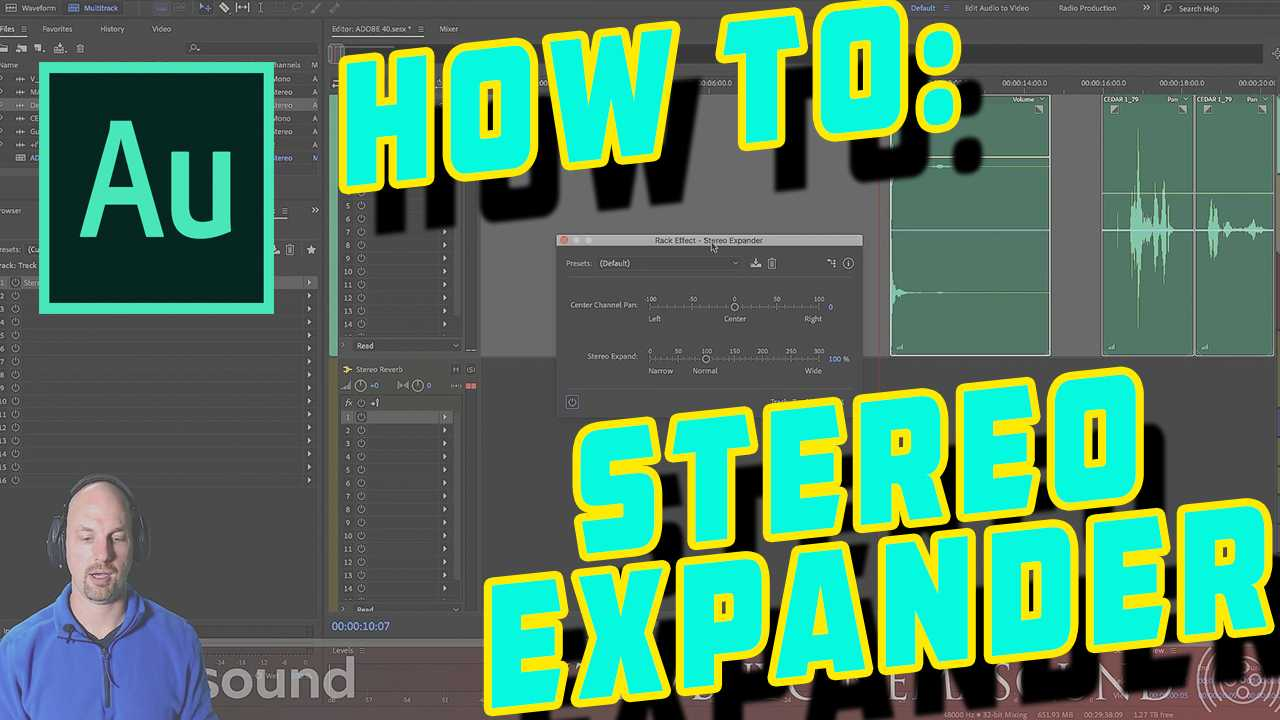 Adobe Audition How To: Stereo Expander