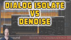 iZotope RX SHOWDOWN: Dialog Isolate vs. Vocal & Spectral Denoise