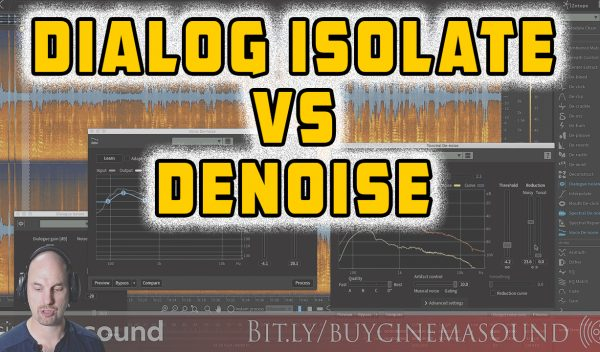 iZotope RX SHOWDOWN: Dialog Isolate vs. Vocal & Spectral Denoise
