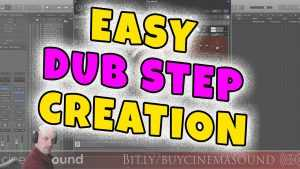Film Scoring How To: Easy Dub Step Creation