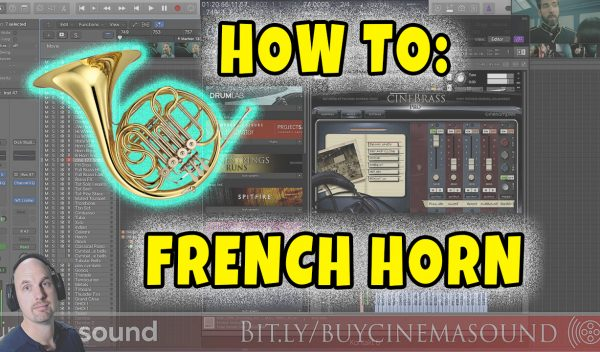 Film Scoring How To: Using French Horn