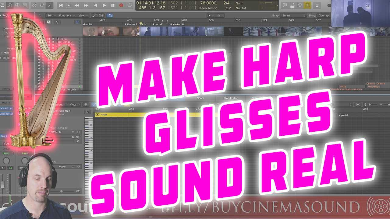 Film Scoring How To: Making Harp Glisses Sound Real with Samples