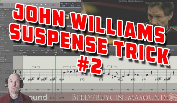Film Scoring How To: John Williams Suspense Trick #2