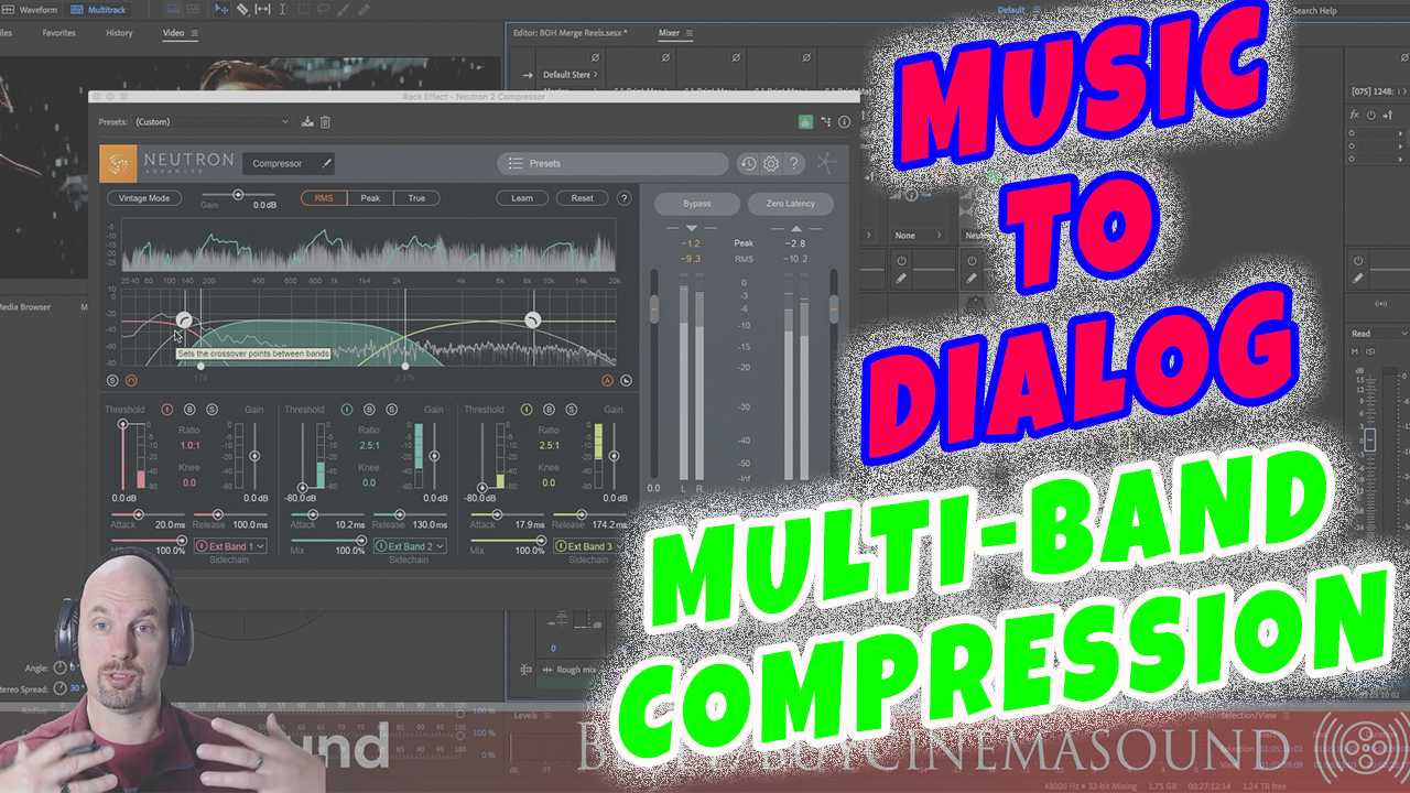 Dialog Mixing How To: Music to Dialog with Multiband Compression