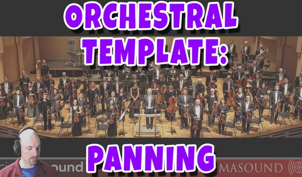 Film Scoring How To: Orchestra Template Panning