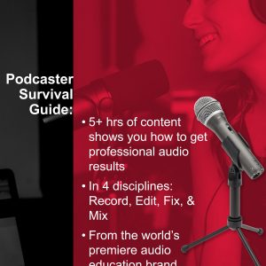 Podcaster Survival Guide