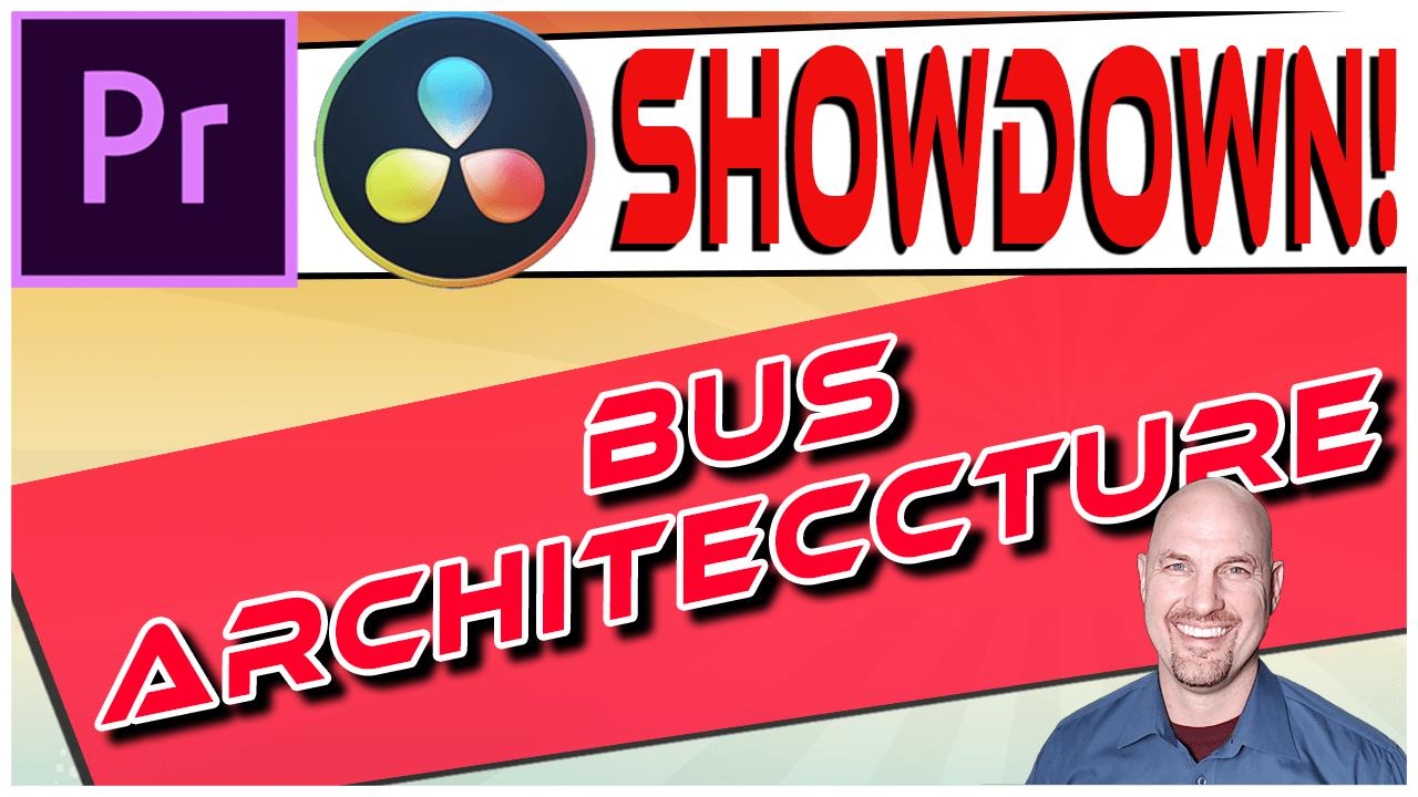 Premiere Vs. Resolve SHOWDOWN: Best Bus Architecture