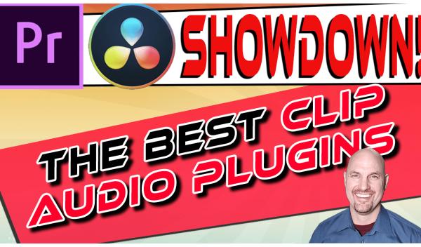 Premiere Vs. Resolve SHOWDOWN: The Best Clip Audio Plugins