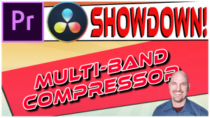 Premiere Vs. Resolve SHOWDOWN: Best Multiband Compressor